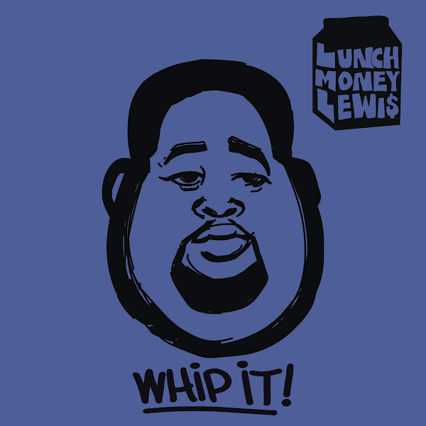 LunchMoney Lewis - Whip It! (feat. Chloe Angelides) - Single Cover