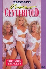 Watch Playboy Video Centerfold The Dahm Triplets 1998 Megavideo Online