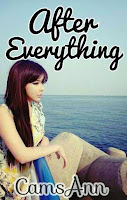 After Everything - Wattpad Story by CamsAnn