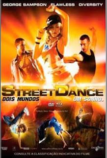 Street Dance: Dois Mundos, Um Sonho Dublado AVI DOWNLOAD BAIXAR