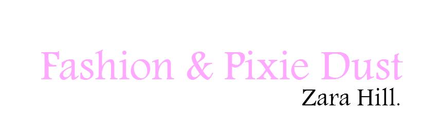 Fashion & Pixie Dust