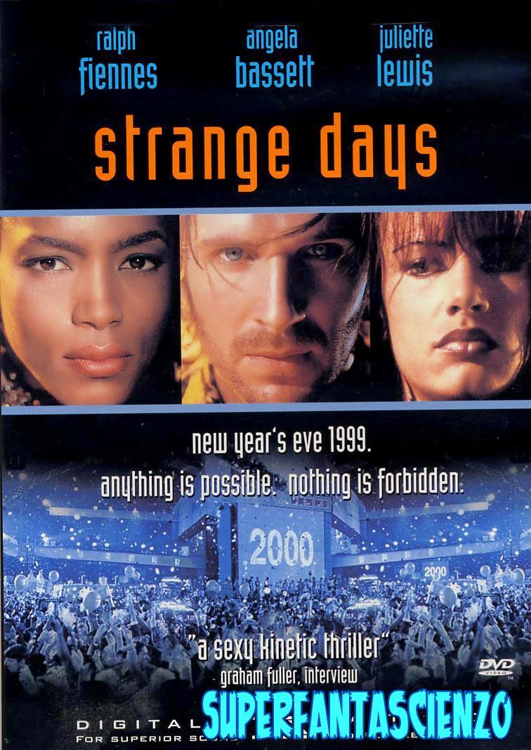 Strange Days recensione