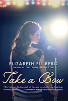 book cover of Take A Bow by Elizabeth Eulberg