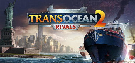 TransOcean 2 Rivals PC Game Free Download