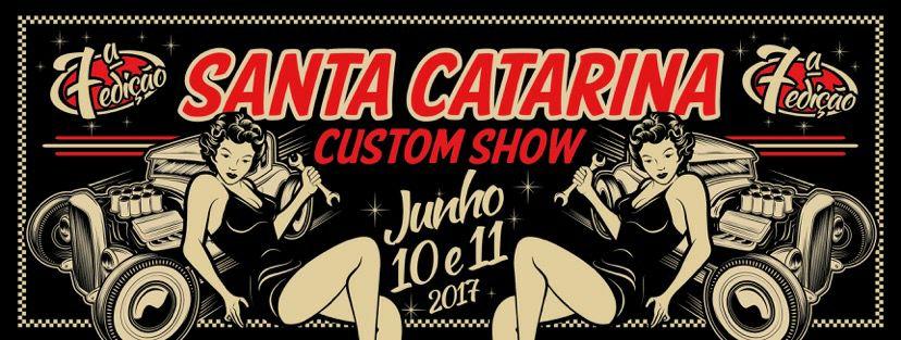 SANTA CATARINA CUSTOM SHOW 2017