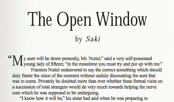 compare sakis the open window to The theme, i think that is explored in saki's story is mystery the author deliberately tries to confuse the readers into thinking that mrs.