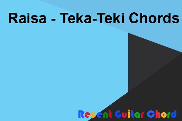 Raisa - Teka-Teki Chords
