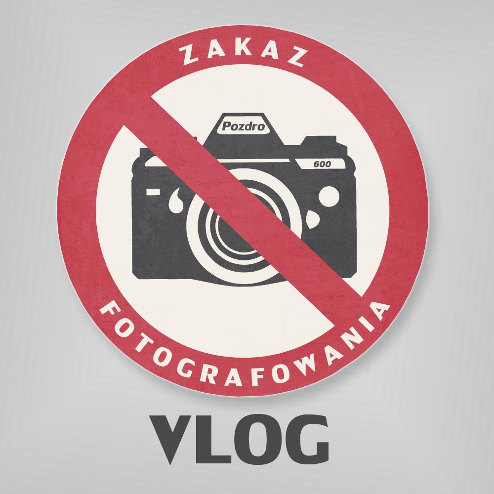 Zakaz Fotografowania
