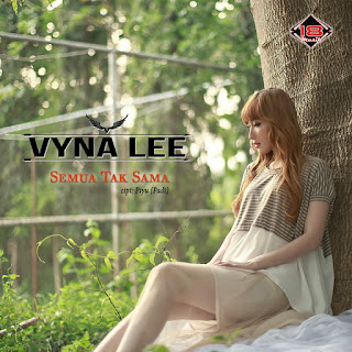 Vyna Lee - Semua Tak Sama on iTunes