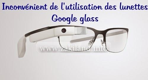 Inconvénient de l'utilisation des lunettes Google glass عيوب استعمال نظارات غوغل