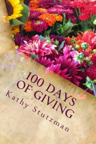 100 Days of Giving & Giving Journal in Print Now