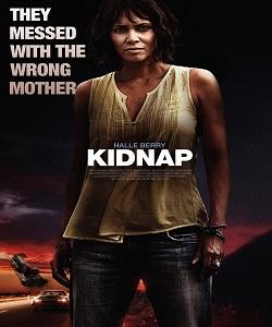 Kidnap Torrent 2017 Full HD Movie Free Download