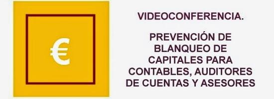 Videoconferencia Prevención de blanqueo de capitales para contables, auditores y asesores
