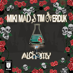 Miki Mad & Tim Overdijk - Alchemy