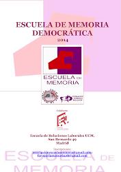 Escuela de Memoria Democrática, 2014