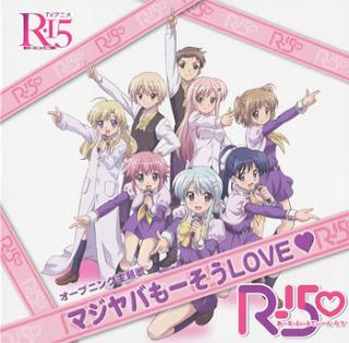 R-15 OP Single - Maji Yaba Mousou LOVE