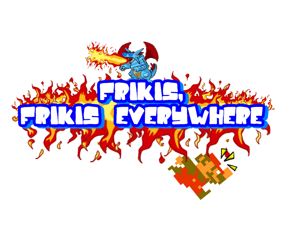 Frikis, frikis everywhere
