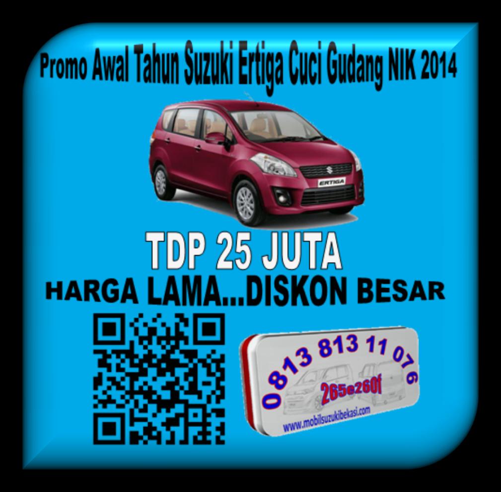 Promo Awal Tahun Suzuki Ertiga Cuci Gudang NIK 2014