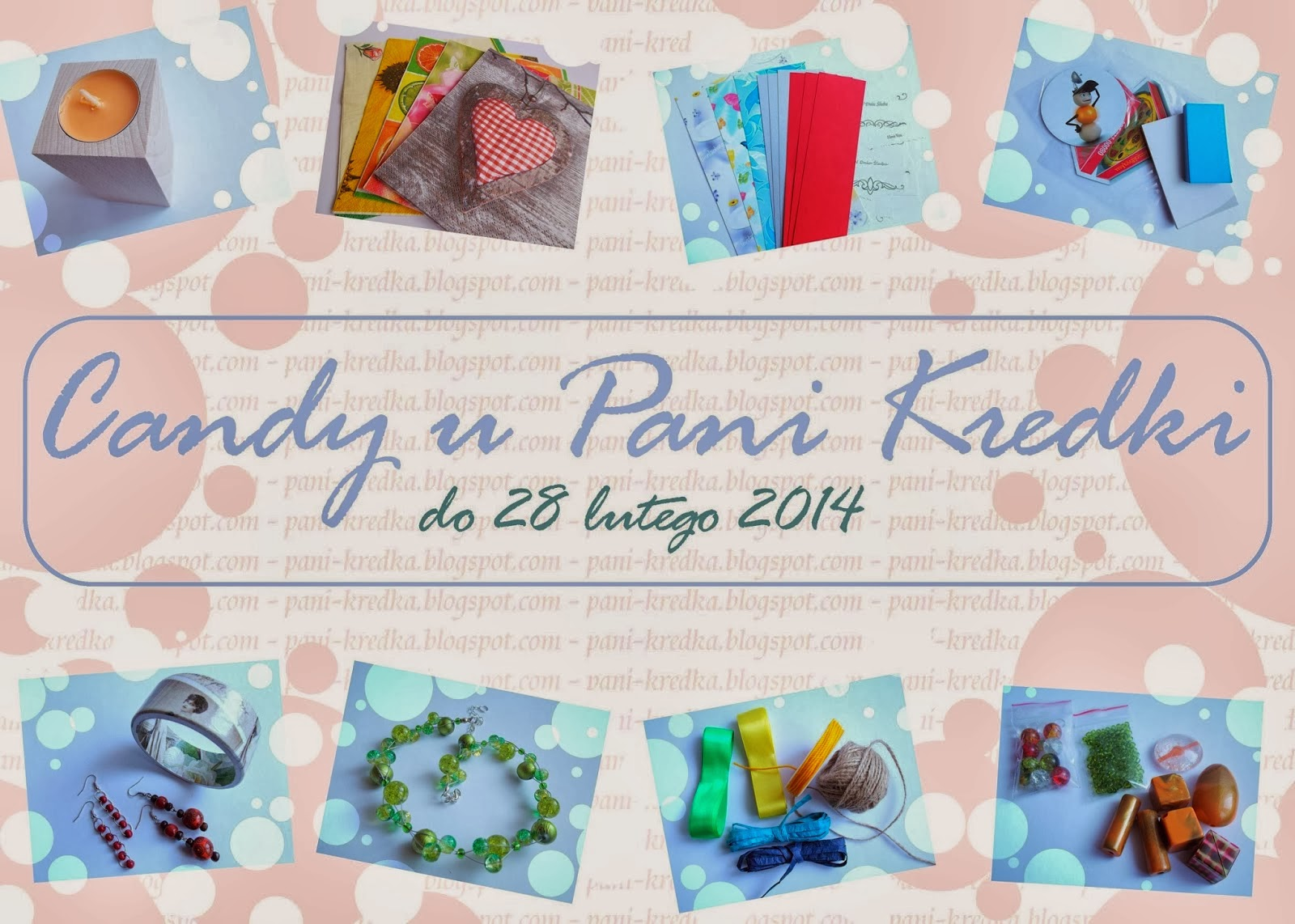 http://pani-kredka.blogspot.com/2014/02/moje-pierwsze-candy.html
