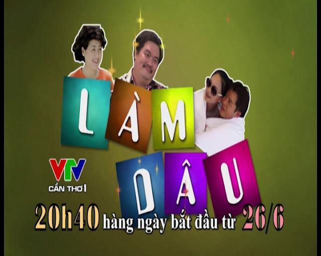 Phim Làm dâu-VTV Cần Thơ 1