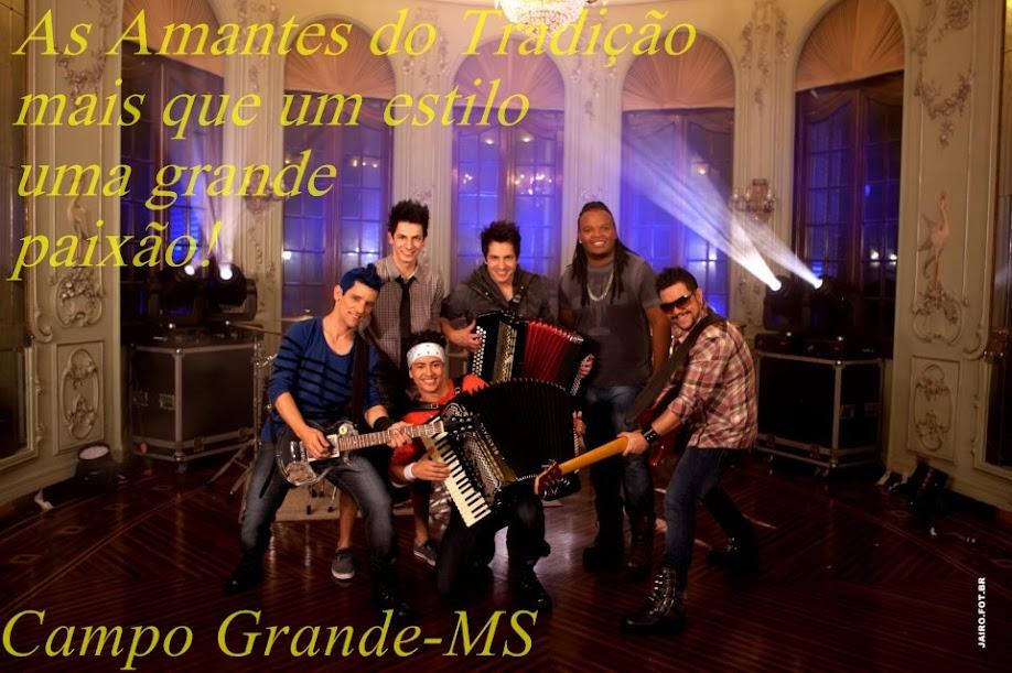 Fã Clube Oficial As Amantes do Tradição - Campo Grande MS