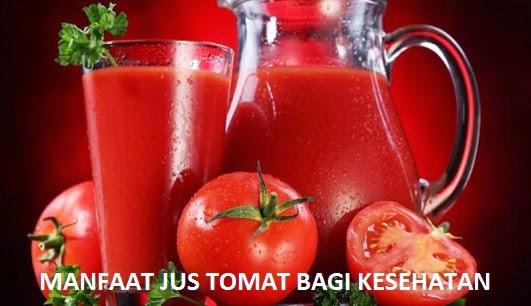 Manfaat Luar Biasa Jus Tomat Bagi Kesehatan