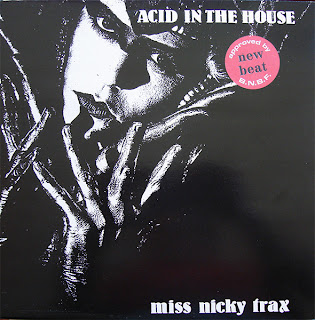 Miss Nicky Trax / Acid In The House