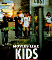 Movies Like Kids, Kids movie, kids (1995)