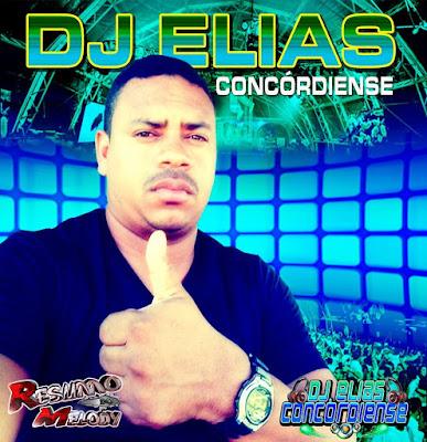 DJ ELIAS CONCÓRDIENSE - TECHNO MELODY - SOSSEGUEI - JORGE MATHEUS 2016 (NOVA ROUPAGEM)
