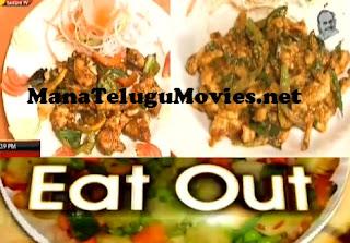 Eat Out – 21st April – Chilli Garlic Chicken , Chicken Kolahari