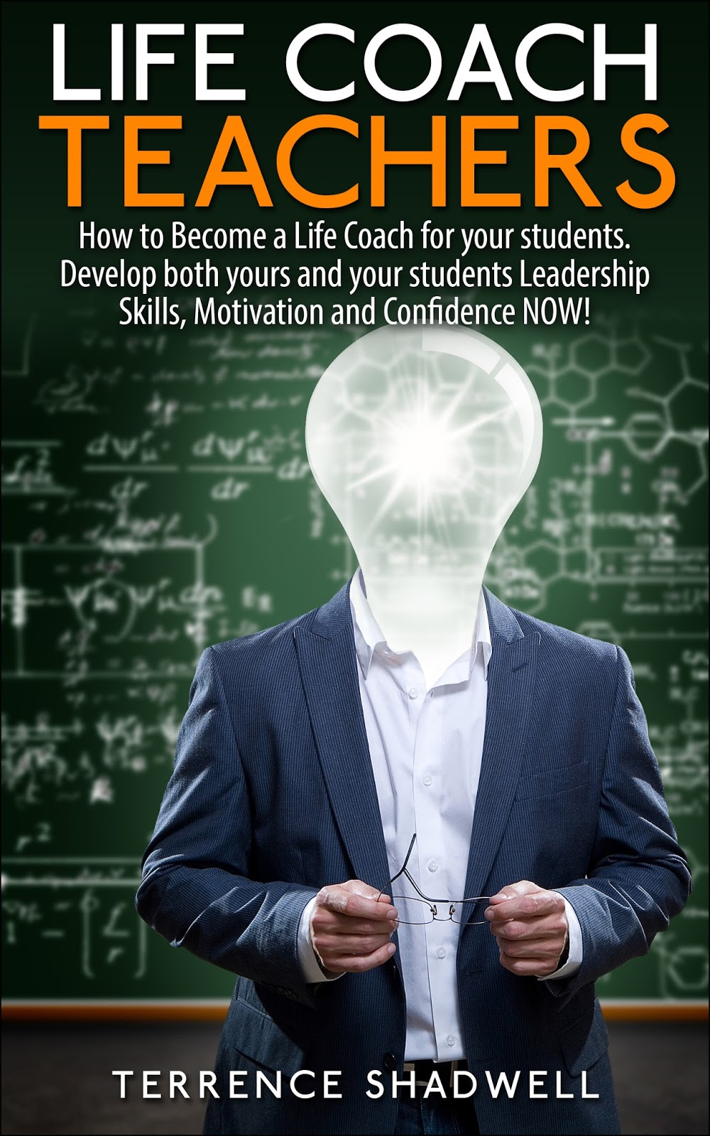 http://www.amazon.com/Life-Coach-Teachers-Leadership-Motivation-ebook/dp/B00M4UR9D0