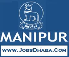 Government Of Manipur Recruitment, Jobsdhaba, Sarkari Naukri