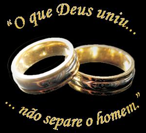 """""""O que Deus uniu, não separe o homem!"""" (Mc 10.9)"""