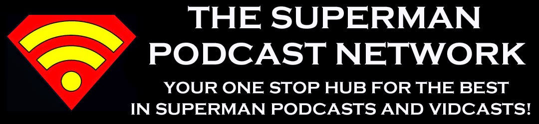 Superman Podcast Network