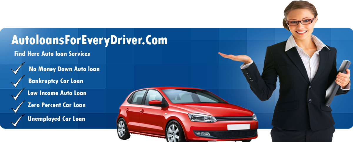 Get Car Finance With Any Credit For No Credit,No Money Down,Bad Credit-AutoloansForEveryDriver.Com