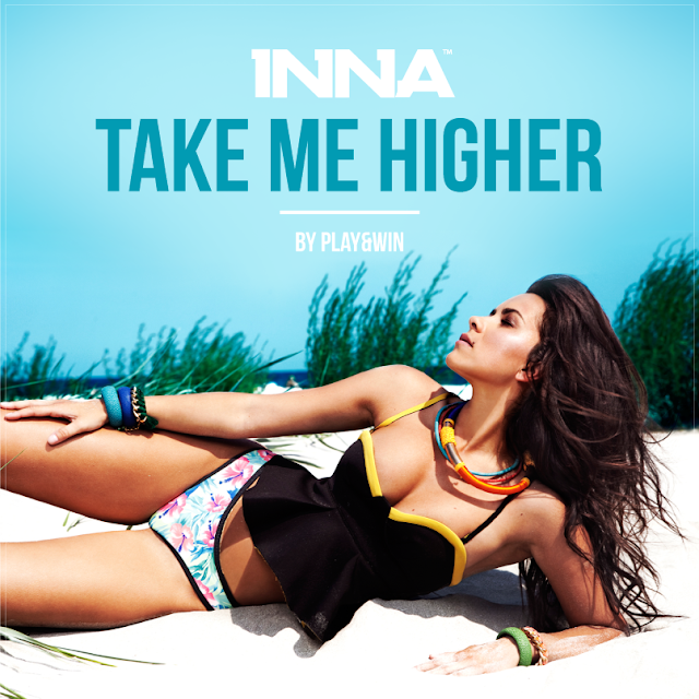 INNA melodie noua new song 2014 Take Me Higher ultima piesa single HIT videoclip by Play&Win Online Video EP Summer Days YOUTUBE videoclipuri