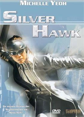 Assistir Filme Silver Hawk Dublado