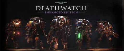 Warhammer 40000 Deathwatch Enhanced Edition-CODEX