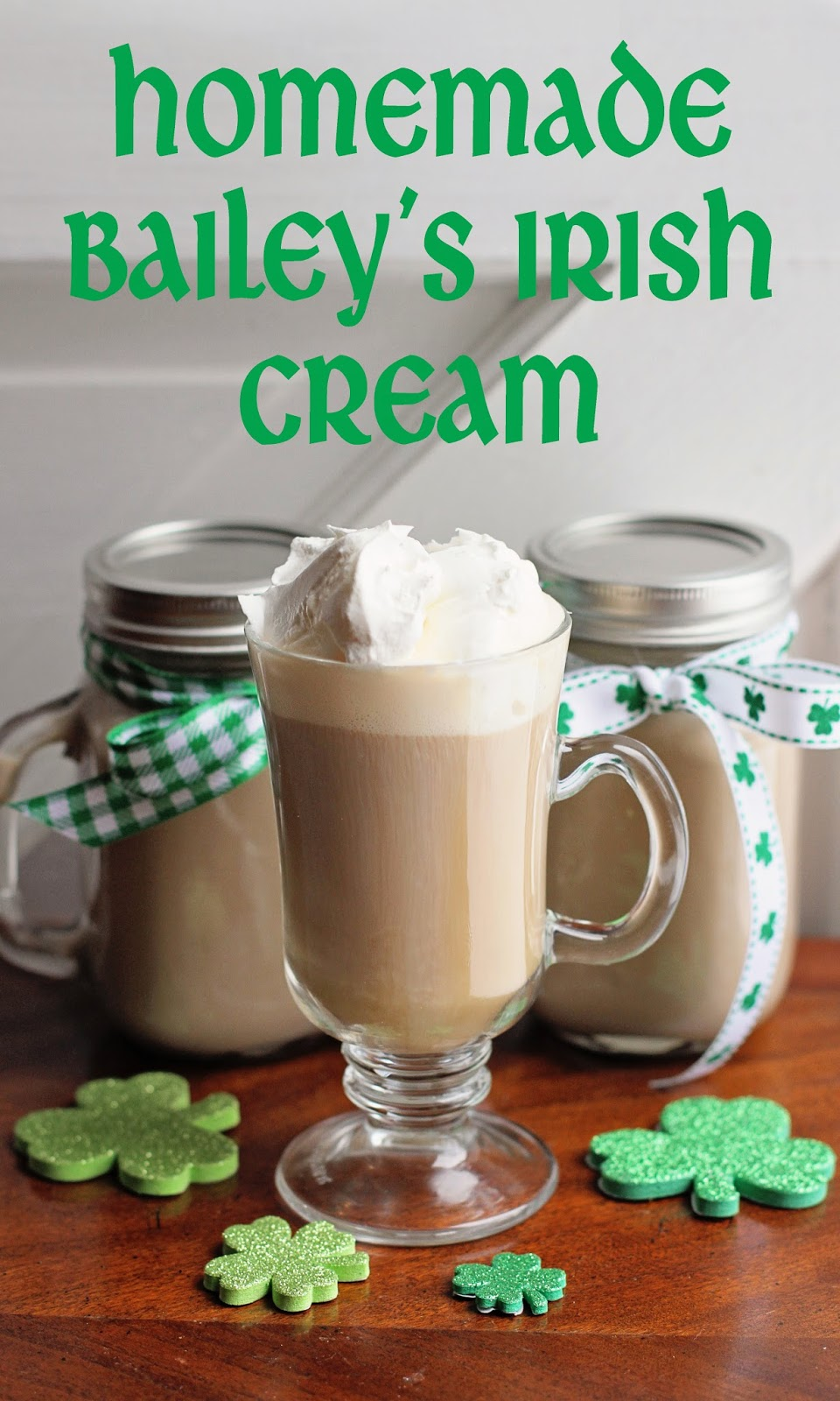 ... from the Law: Lucky (Recipe) Linkup - Homemade Bailey's Irish Cream