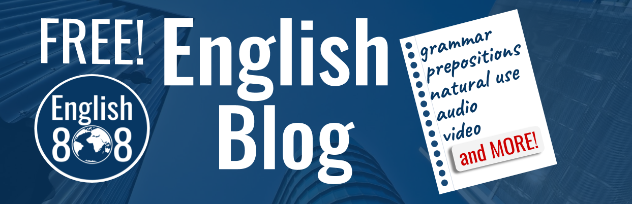 World English 808 ~ English blog!