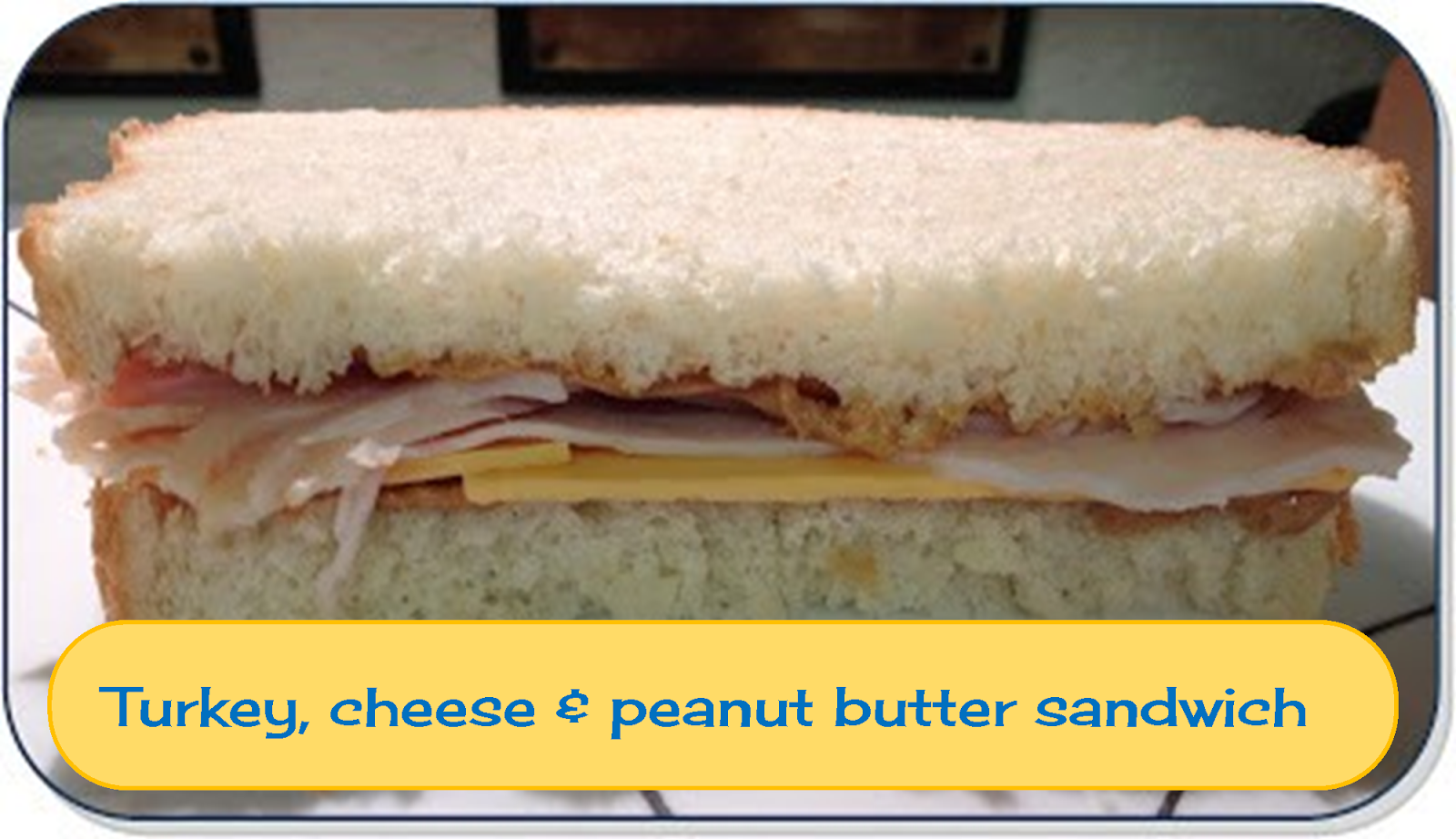 Turkey, cheese & peanut butter sandwich #sandwich #yum