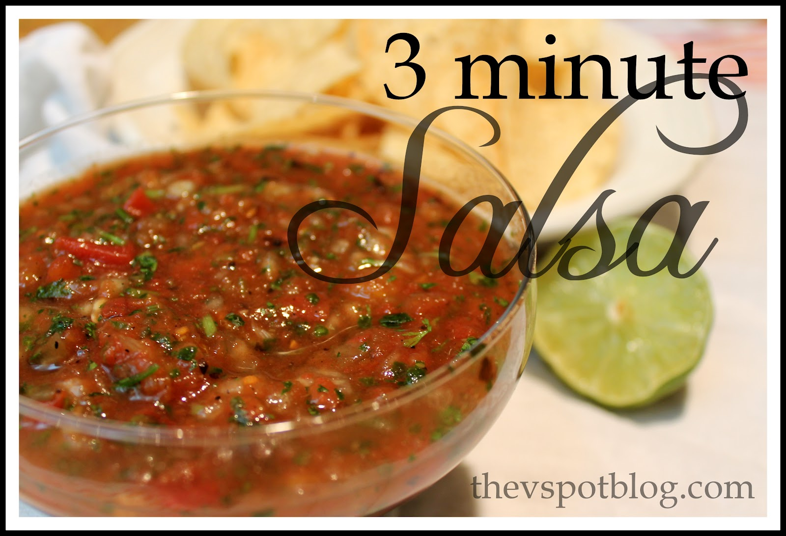 The Easiest Salsa Ever! Simple, fresh ingredients and you can make in ...