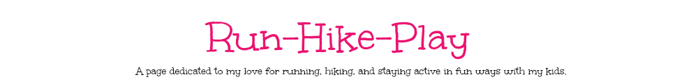 Run-Hike-Play