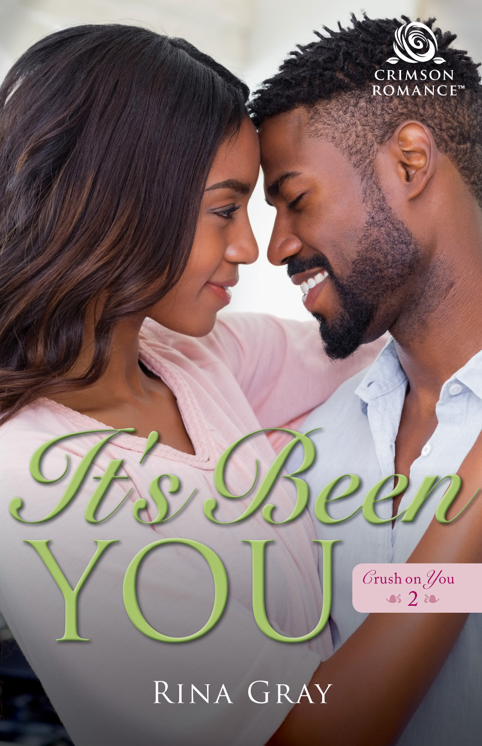 It's Been You by Rina Gray