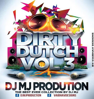 Dirty-Dutch-Vol-03-oct-2015-Dj-Mj-In-The-Mix-indiandjremix-download