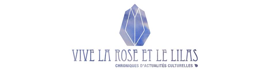 Vive la rose et le lilas