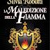 """giugno 2012: """"La maledizione della fiamma"""" di Silvia Robutti"""