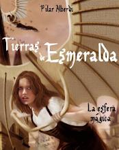 TIERRAS DE ESMERALDA -LA ESFERA MÁGICA-