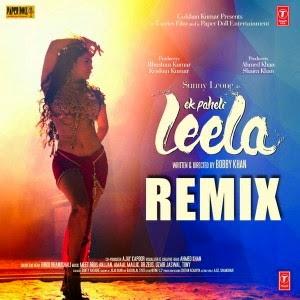 Ek Paheli Leela - Remix 2015 Remix MP3 Songspk
