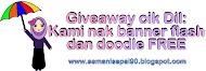 GiveAway cik Dil : Kami nak banner flash dan doodle FREE